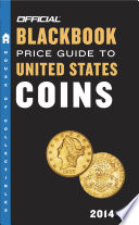 The Official Blackbook Price Guide to United States Coins 2014  52nd Edition