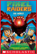 Pixel Raiders  1  Dig World