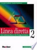 Linea diretta   ein Italienischkurs      2  Ein Italienischkurs f  r Fortgeschrittene    Lehrbuch
