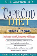 The Cape Cod Diet and Fitness Program and Accelerated Weight Loss Program