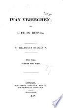 Ivan Vejeeghen Or Life In Russia Tr By G Ross