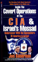 Inside The Covert Operations Of The Cia Israel S Mossad