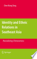 Identity and Ethnic Relations in Southeast Asia