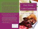 Easy Dump Cake Cookbook