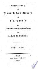 Uebersetzung der sämmtlichen Briefe des L. A. Seneca