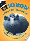 WANTED  A Guinea Pig Called Henry