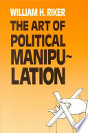 The Art of Political Manipulation Free download PDF and Read online