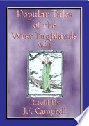 POPULAR TALES OF THE WEST HIGHLANDS Vol  1