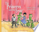 The Princess and the Frog  A Readers  Theater Script and Guide
