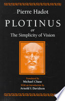 Plotinus Or the Simplicity of Vision