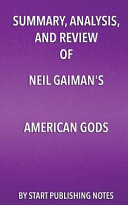 Summary  Analysis  and Review of Neil Gaiman s American Gods
