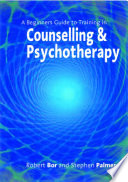 A Beginner S Guide To Training In Counselling Psychotherapy