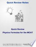 Quick Review  Physics Formulas for the MCAT