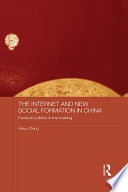 The Internet and New Social Formation in China
