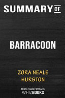 Summary Of Barracoon The Story Of The Last Black Cargo Trivia Quiz For Fans