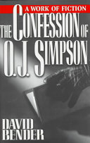 The Confession of O J  Simpson