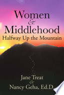 women middlehood halfway up the mountain