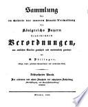 Sammlung der im Gebiete der inneren Staats Verwaltung des K  nigreichs Bayern bestehenden Verordnungen aus amtlichen Quellen