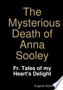 The Mysterious Death of Anna Sooley  Book PDF