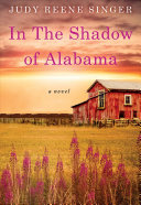 In the Shadow of Alabama Of The American Experience Between The Past And