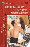 The M D  Courts His Nurse