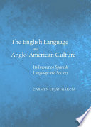 The English Language and Anglo American Culture