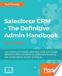 Salesforce CRM   The Definitive Admin Handbook