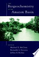 The Biogeochemistry of the Amazon Basin