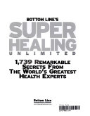 Bottom Line s super healing unlimited