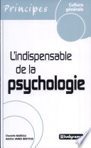 L indispensable de la psychologie