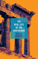 The Real Life Of The Parthenon