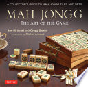 Mah Jongg  The Art of the Game