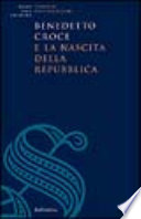 Benedetto Croce e la nascita della Repubblica