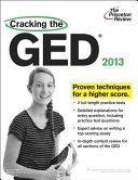 Cracking the GED  2013 Edition