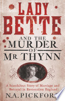 Lady Bette and the Murder of Mr Thynn