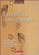Emozioni a sei zampe  Educare il cane ed educarsi con l apprendimento emotivo