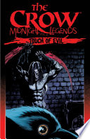 The Crow  Midnight Legends  Vol  6  Touch Of Evil