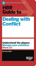 Hbr Guide to Dealing With Conflict at Work