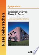 Symposium Beherrschung von Rissen in Beton