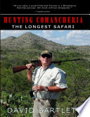 Hunting Comancheria  The Longest Safari