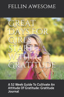 Great Days For Girls Start With Gratitude