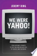We Were Yahoo