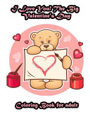 I Love You The Big Valentine S Day Coloring Book For Adult