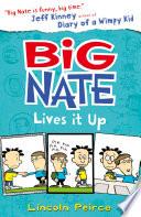 Big Nate Lives It Up  Big Nate  Book 7
