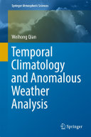 Temporal Climatology and Anomalous Weather Analysis