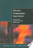 Effective Postgraduate Supervision  Improving The Student Supervisor Relationship