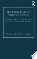 The Young Carnap s Unknown Master
