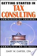 Getting Started in Tax Consulting