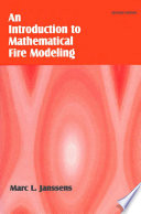 Introduction to Mathematical Fire Modeling  Second Edition