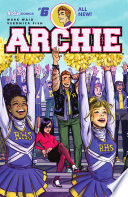 Archie #6 : archie and jughead are on the outs with...